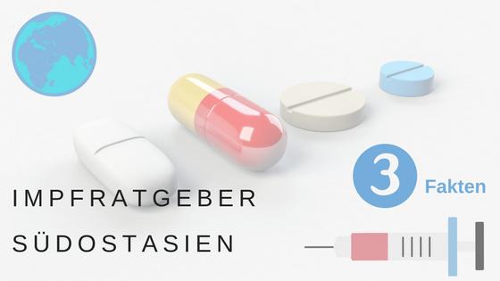 Impfratgeber für Rucksackreisende mit Reiseziel Südostasien (Baden-Württemberg)